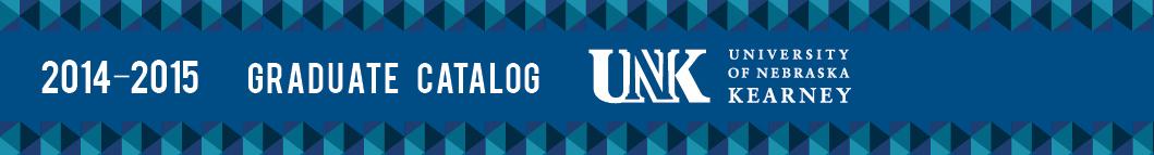 UNK 2014-2015 Graduate Catalog
